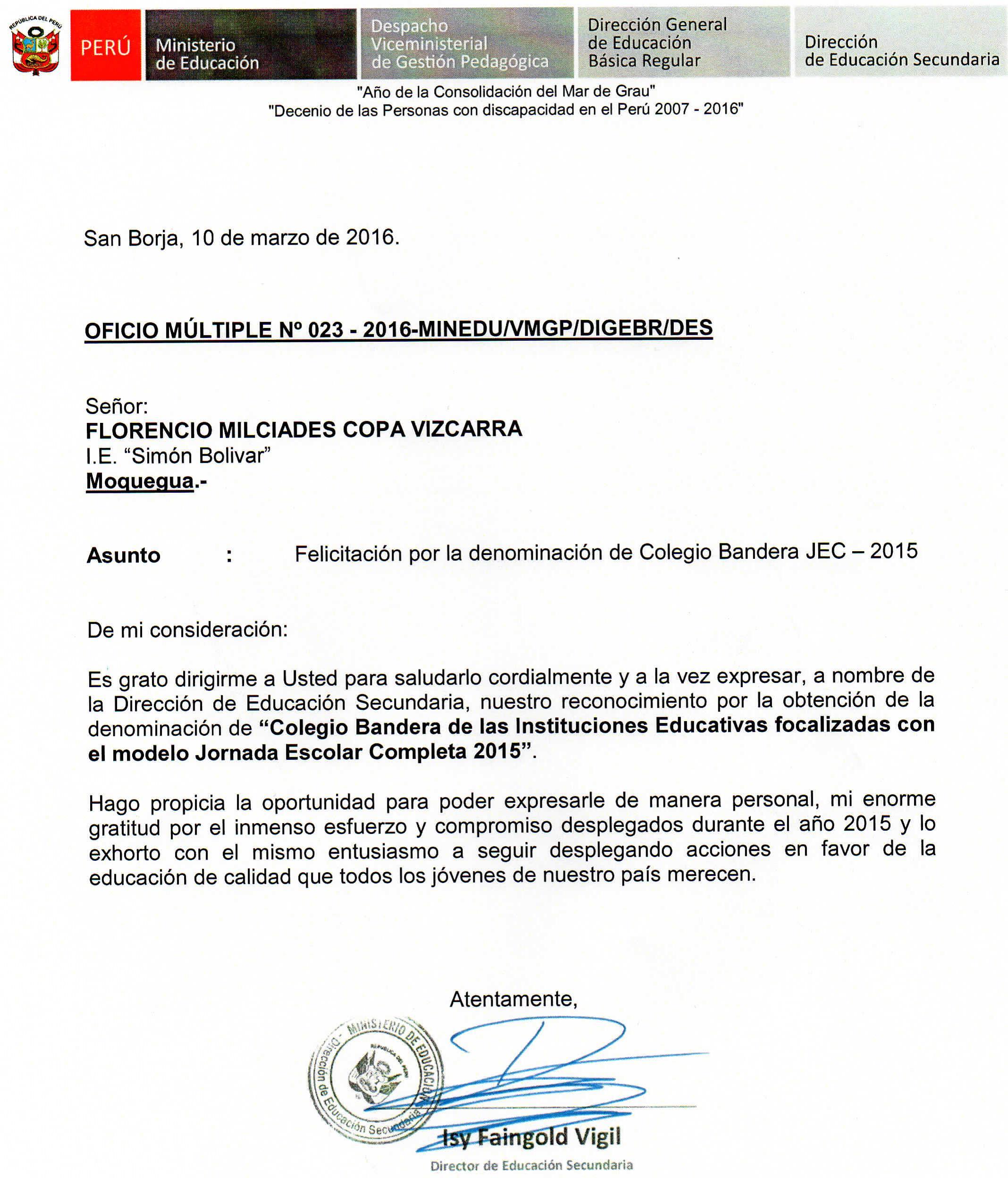 Simón Bolívar: Colegio Bandera, según el MINEDU.