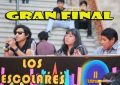 GRAN FINAL LOS ESCOLARES SON LA VOZ – II TEMPORADA