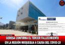 GERESA confirma el tercer fallecimiento a causa del Coronavirus en la Región Moquegua.